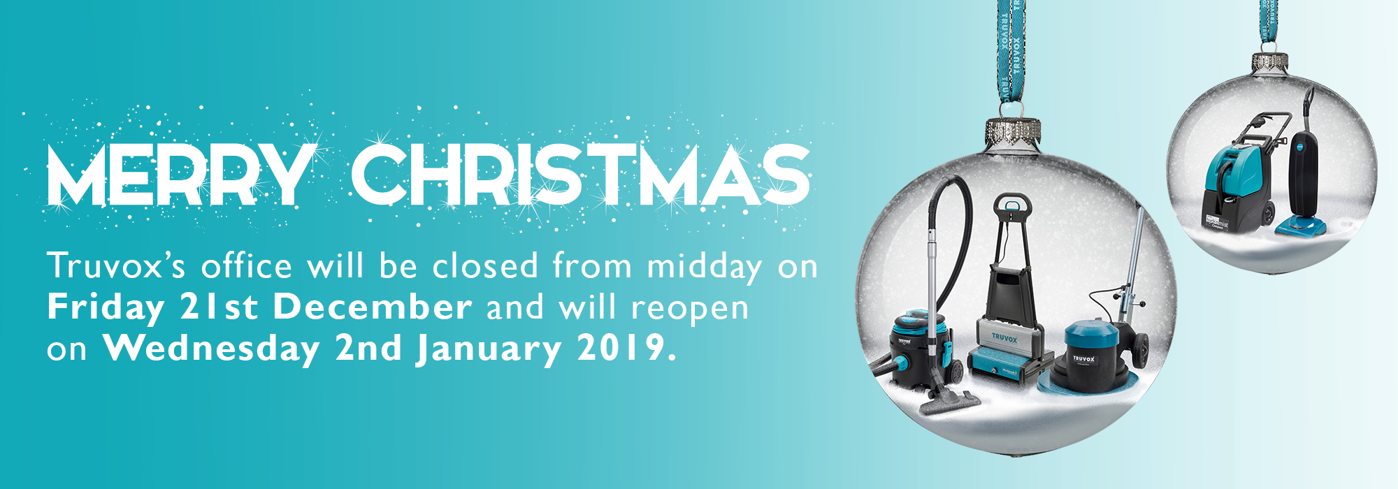 Truvox 2018 Christmas Closure