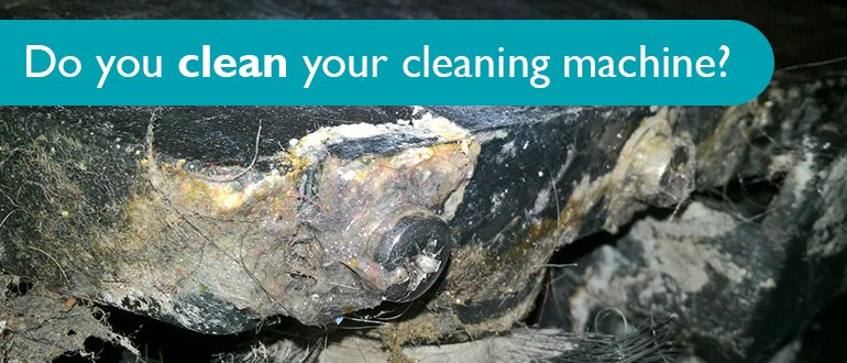 Do you clean your cleaning machine?