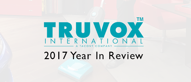Truvox 2017 Year In Review