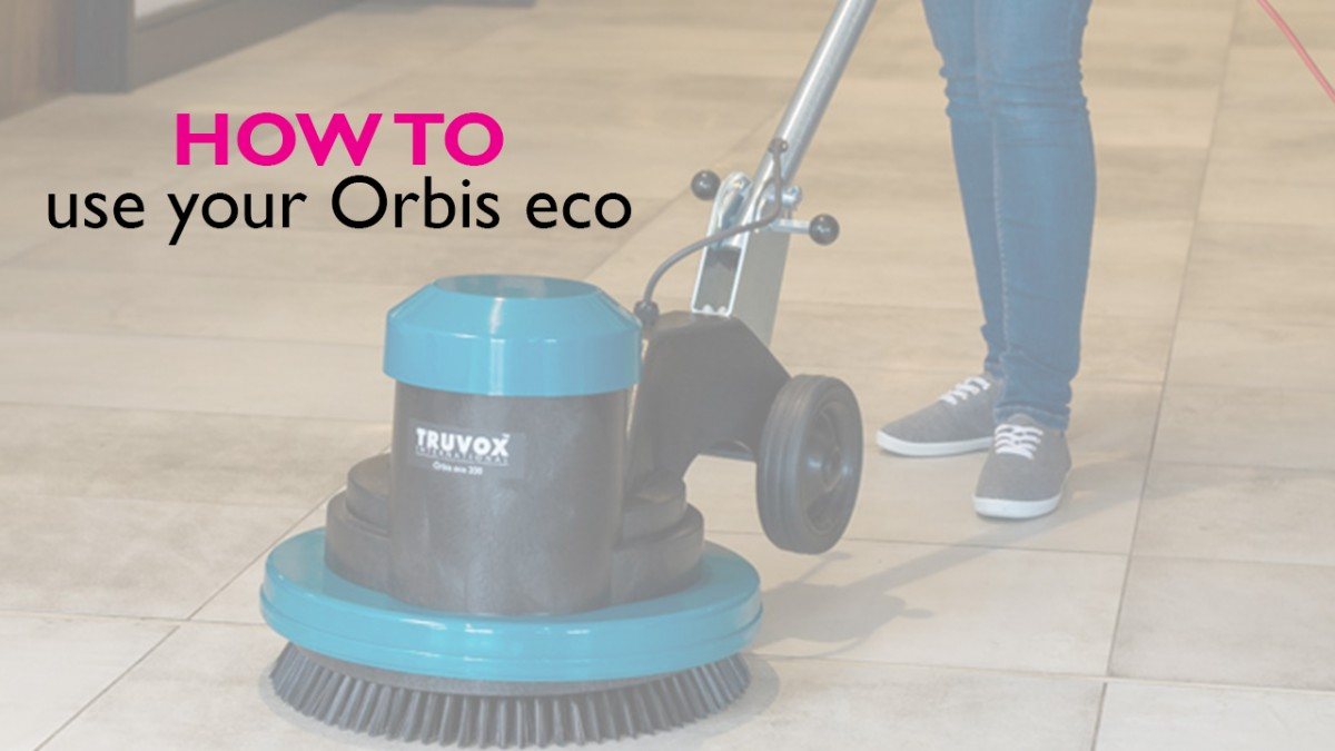 How to use the Truvox Orbis eco